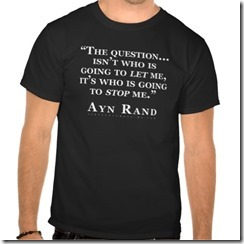 ayn_rand_who_is_going_to_stop_me