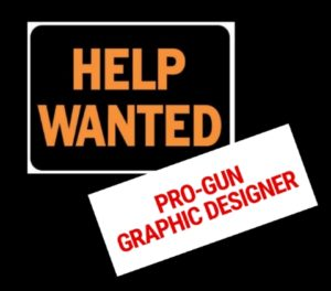 Help Wanted: Pro-Gun Graphic Designer