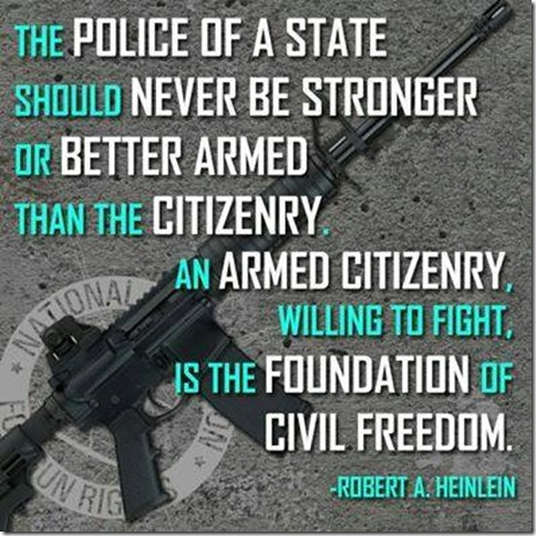 the-police-of-a-state-should-never-be-stronger-or-better-armed-than-the-citizenry1